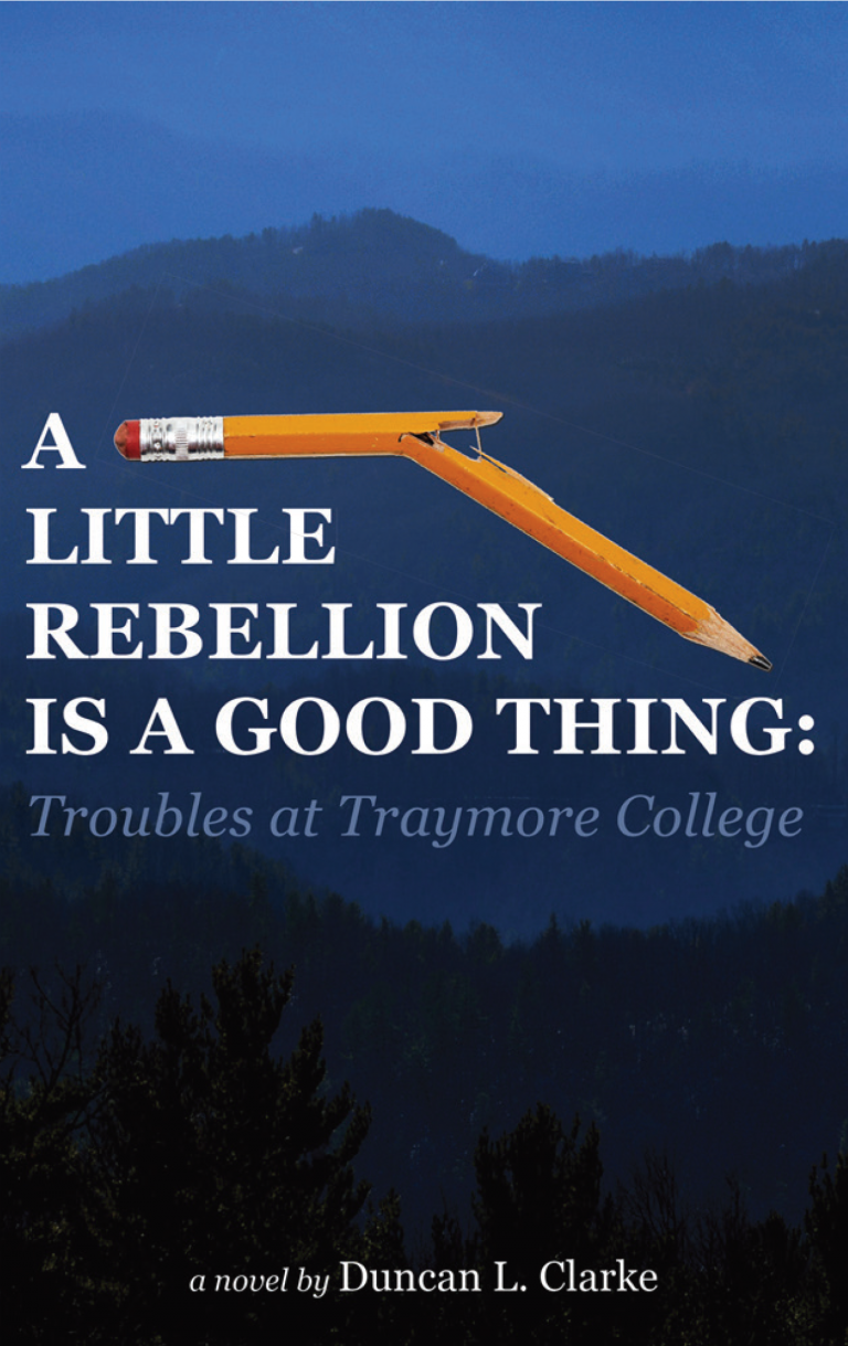 A LITTLE REBELLION IS A GOOD THING: Troubles at Traymore College